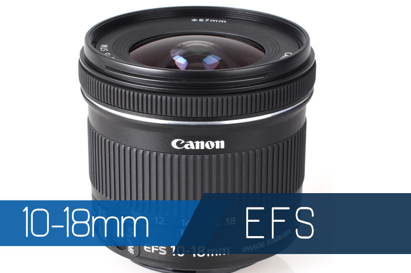 Canon EF-S 10-18mm f/4.5-5.6 IS STM 3